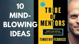 Tim Ferris-Tribe of Mentors