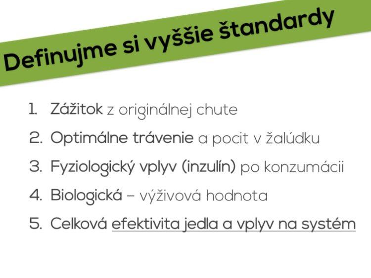Standardy pre vyber jedla
